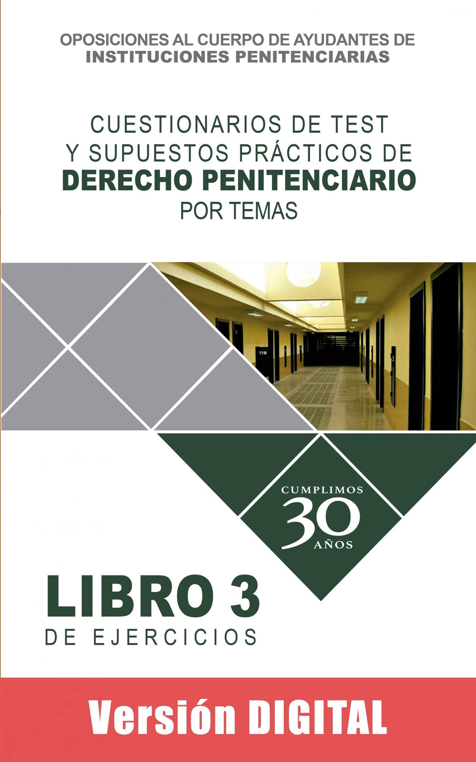 Cuestionarios de Test y Supuestos prácticos de Derecho Penitenciario por temas €40.00