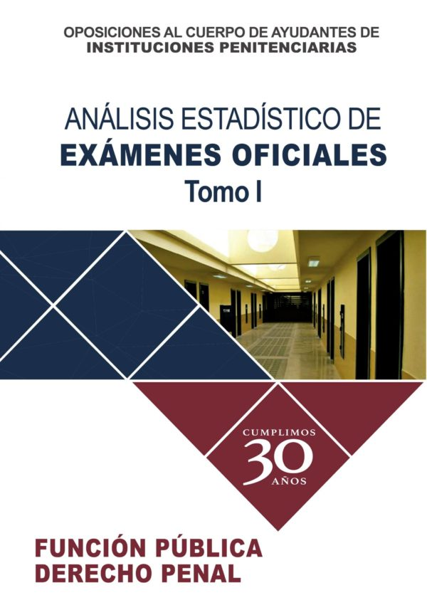 Análisis Estadístico de EXÁMENES OFICIALES.- Tomo I